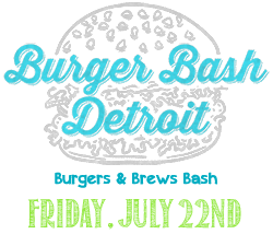 Detroit Burger & Brews Bash